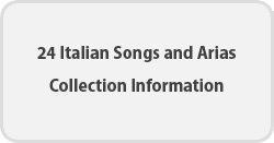 24 Italian Song and Arias - Collection Information